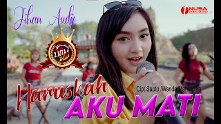 Download lagu Jihan Audy - Haruskah Aku Mati ( )