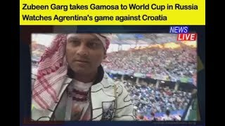 Zubeen Garg takes Gamosa to Football World Cup in Russia