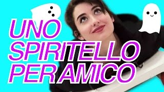 UNO SPIRITELLO PER AMICO ||  A GHOST FRIEND #1