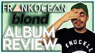 Frank Ocean - Blonde Track By Track Album Review