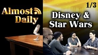 Almost Daily #4: DISNEY WARS (1/3) Disney owned Star Wars