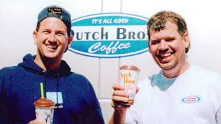 History of Dutch Bros with Mike Rowe
