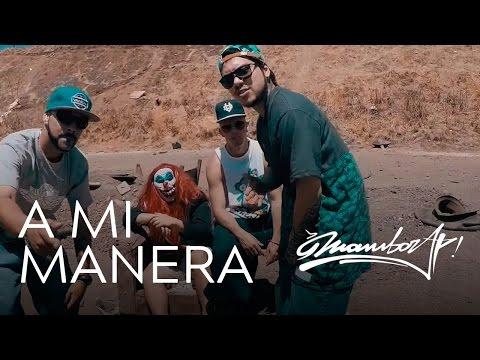 MAMBORAP - A MI MANERA (VIDEOCLIP OFICIAL)