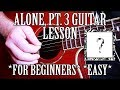 How To Play Alone Part 3 By XXXTentacion On Guitar For Beginners BEST TUTORIAL mp3