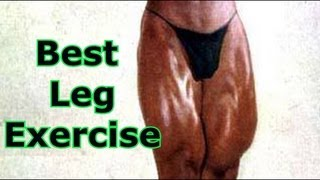 Best Leg Exercise - Bodybuilding Tips To Get Big