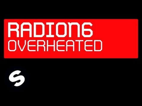 Radion 6 - Overheated (Original Mix)