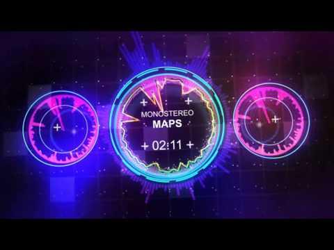 download lagu Monostereo -  Maps  The Remix - Maroon 5 gratis