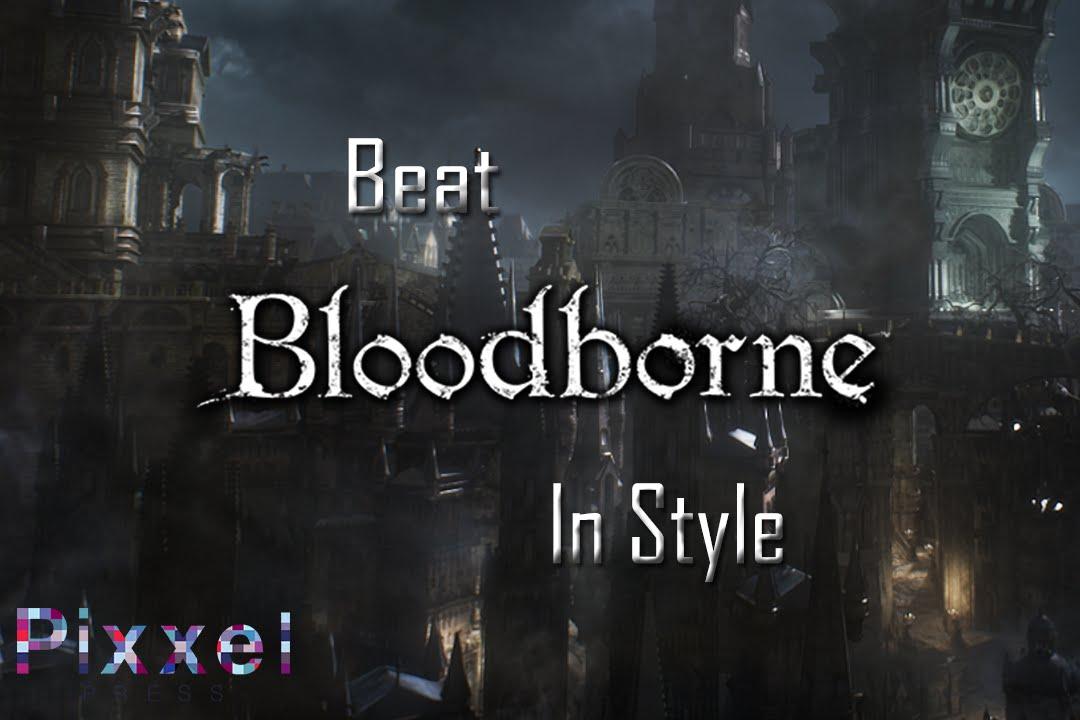 Bloodborne - PC - Torrents Games