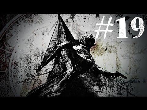 Silent Hill 2 - TAKE IT ALL AWAY - Gameplay Walkthrough - Part 19 (Xbox 360/PS3/PC) [HD]