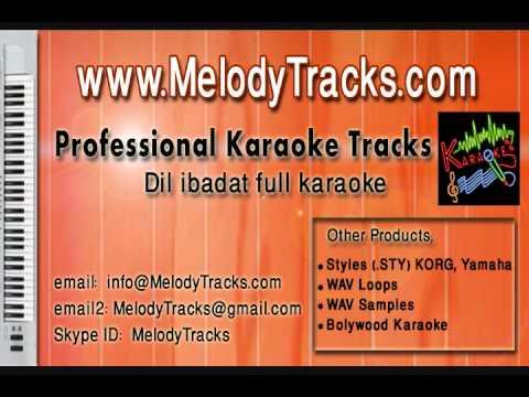 Dil ibadat kar raha hai KarAoke - www.MelodyTracks.com
