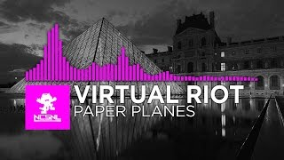 [DnB] - Virtual Riot - Paper Planes [Copyrighted Release]