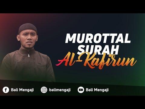 Murottal Surah Al-Kafirun - Mashudi Malik Bin Maliki