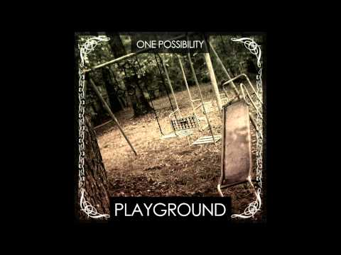 One Possibility - Playground (Radio Edit)