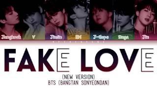 BTS (방탄소년단) - FAKE LOVE (Rocking Vibe Mix) (Color Coded Lyrics/Han/Rom/Eng)