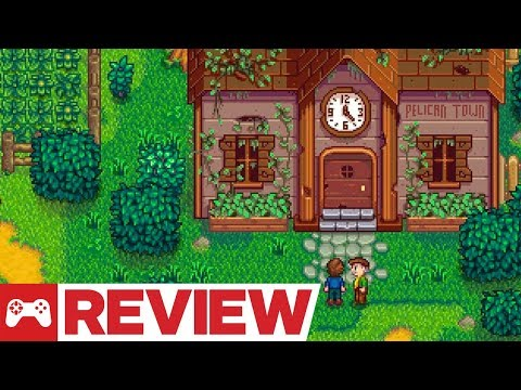 Stardew Valley Review (2018 Update)