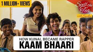 Gully Boy Rapper Kaam Bhaari   Spill The Tea   Film Companion