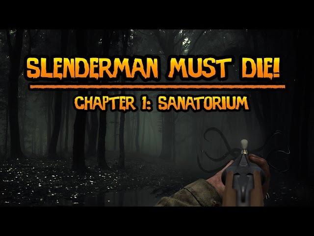 ►Hororovka   Slenderman must Die!  