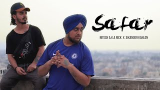 Safar | Nitesh A.K.A Nick x Sikander Kahlon | Latest Hindi Rap Song 2019