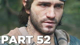 DAYS GONE Walkthrough Gameplay Part 52 - UNTITLED (PS4 Pro)