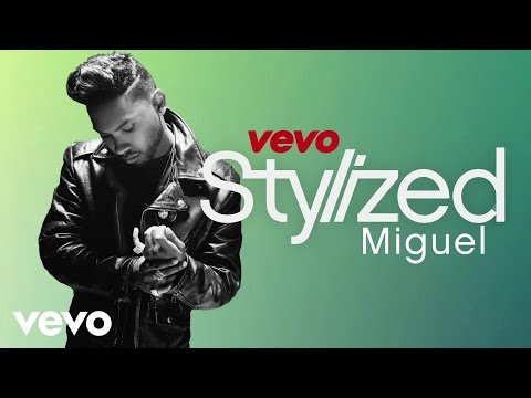 Miguel - VEVO Stylized