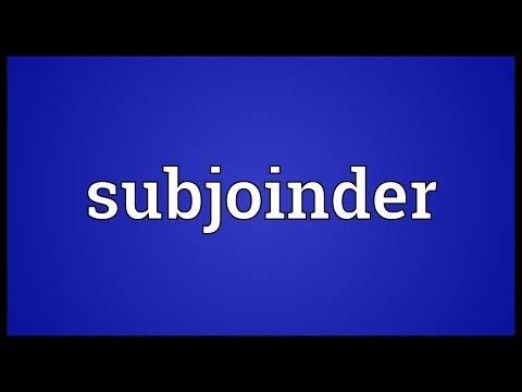 Header of subjoinder