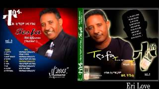 New Eritrean Music Wedi Tukul 2014 Selam Belulay !