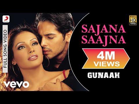 Sajana Saajna - Gunaah | Dino Morea | Bipasha Basu