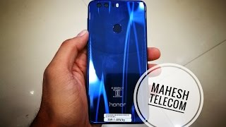 Honor 8 unboxing & first Impressions [INDIA]