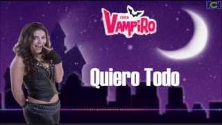 Chica Vampiro Quiero Todo Letra