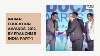 Indian Education Award 2012 - Part I