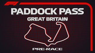F1 Paddock Pass: Pre-Race at the 2019 British Grand Prix