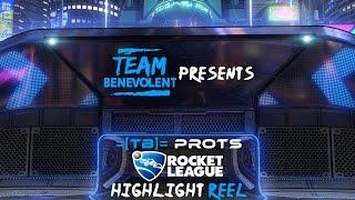 Team Benevolent Presents =[TB]= Prots - A Rocket League highlight reel