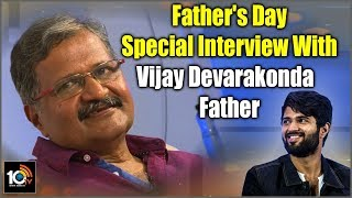 Vijay Deverakonda Father Exclusive Interview | Fathers Day Special  News