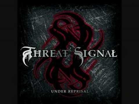 Threat Signal - When All Is Said And Done