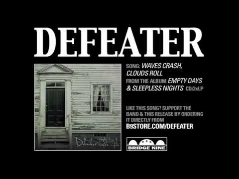 Defeater - Waves Crash Clouds Roll