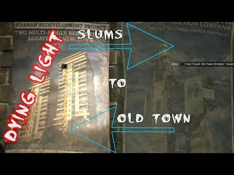 How to get from Old Town back to Slums in Dying Light