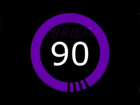 Brief 90 - Week 4