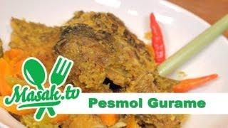 Pesmol Gurame | Resep #052