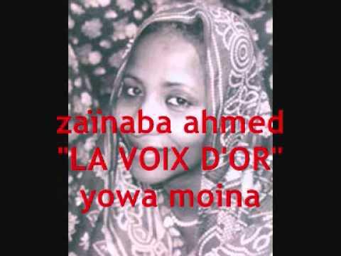 """zainaba ahmed """"la voix d or"""" yowa moina"""