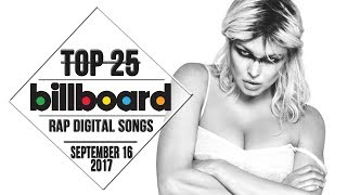 Top 25 • Billboard Rap Songs • September 16, 2017 | Download-Charts