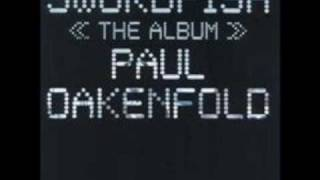 Paul Oakenfold Video - paul oakenfold - Dark Machine (swordfish soundtrack)