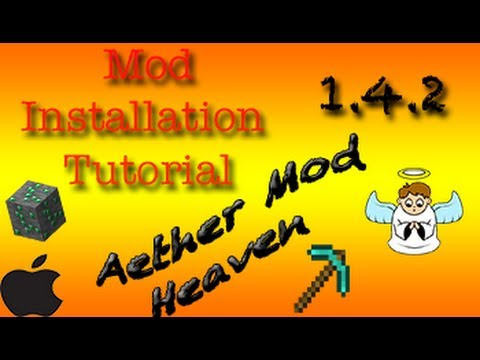  How To: Install Aether Mod 1.4.2 Mac Minecraft 