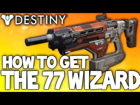 Destiny: How To Get The 77 Wizard - Legendary Fusion Rifle Best Setup & Review W/ PvP Gameplay!