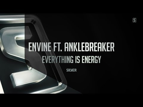 Envine ft. Anklebreaker - Everything Is Energy (#SSL089)