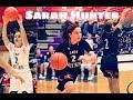 Sarah Hunter Basketball Mixtape PART 1 Of 3