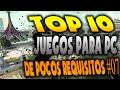 Top 10 | Juegos Para PC De Pocos Requisitos | #07