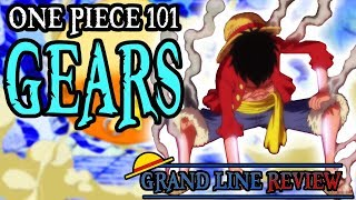 Gears Explained   One Piece 101