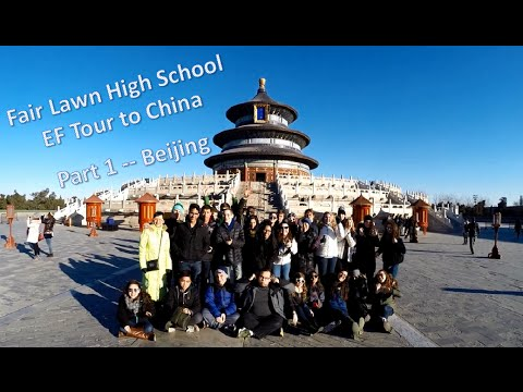 Fair Lawn High School China Trip, Part 1 -- Beijing