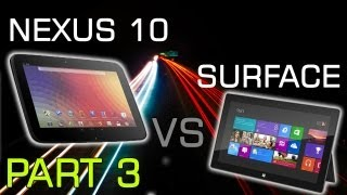 Google Nexus 10 Vs Microsoft Surface | Part 3 | Performance & Battery Life