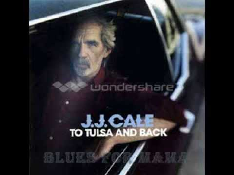 Jj Cale - Blues For Mama